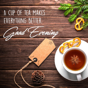 Good Evening Wishes with tea cup