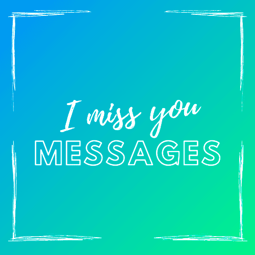 I_Miss_you_messages