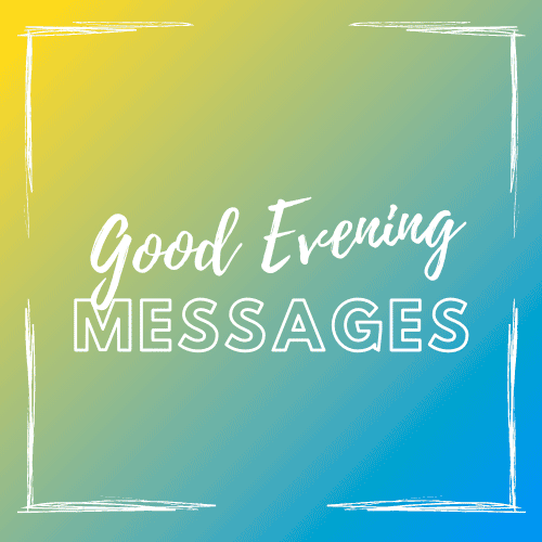 good_evening_messages
