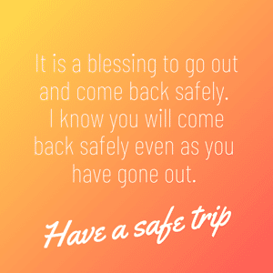 happy-journey-come-back-safely