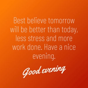 have-a-good-evening-message-image