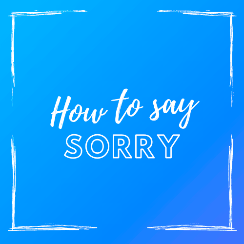 how_to_say_sorry_messages