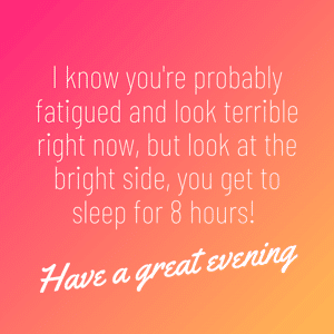 i-hope-you-have-a-great-evening-message
