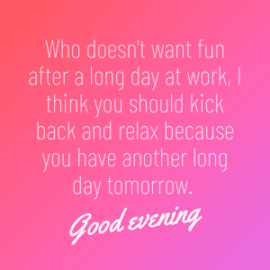 just-relax-and-have-a-good-evening-message-image