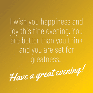 wish-you-happiness-and-a-great-evening