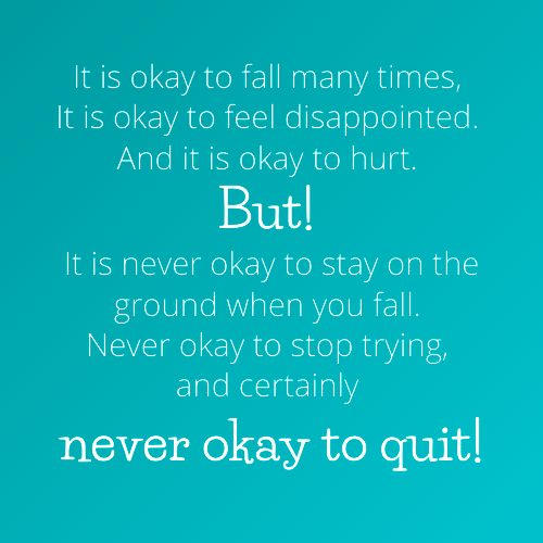 never-ok-to-quit-inspirational-message