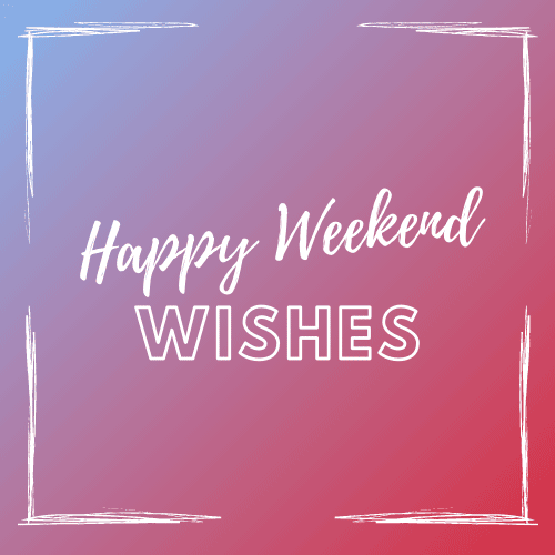 Happy_weekend_wishes