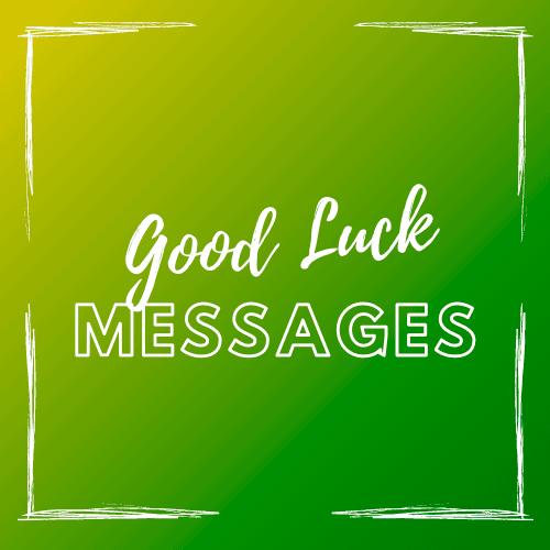 good_luck_messages